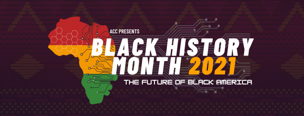 ACC Presents Black History Month 2021