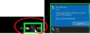 "Ensure your PC Wireless is enabled. Click on the Wireless icon at the bottom right of your screen. Select ""ACC Start Here"""