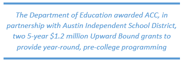 The Department of Education awarded ACC and AISD