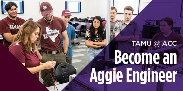 TAMU at ACC. Become an Aggie Engineer.