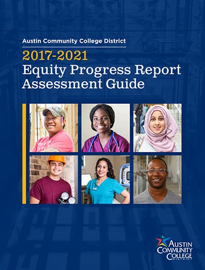 2017-2021 Equity Progress Report Assessment Guide