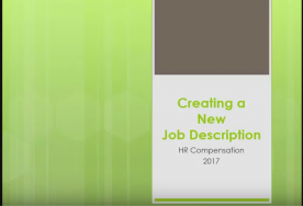 A video discussing how to Create a new job description 2017 at ACC HR Compensation