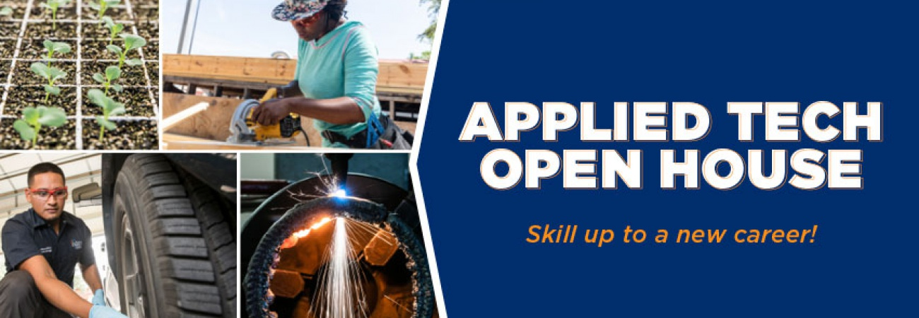 Applied Tech Open House, Skill up to a new career