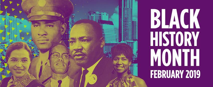 Black History Month February 2019