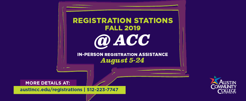 Registration Stations Fall 2019 @ ACC for in-person registration assistance from August 5 through August 24.