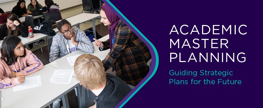 Academic Master Planning Guiding Strategic Plans for the Future