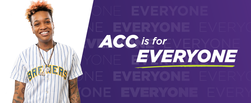 ACC is for Everyone. Meet Shermay U.