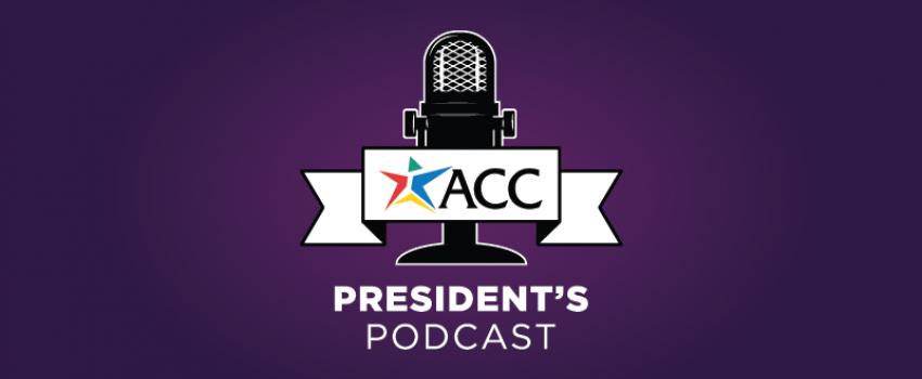 ACC President's Podcast