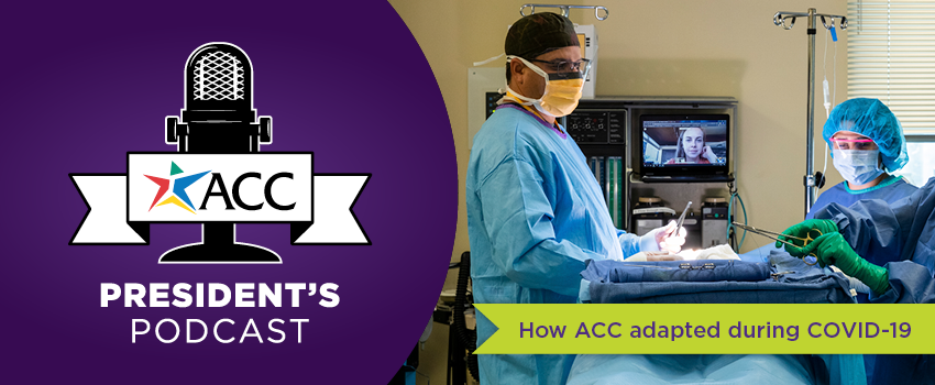 President's Podcast: How ACC adapted during COVID-19