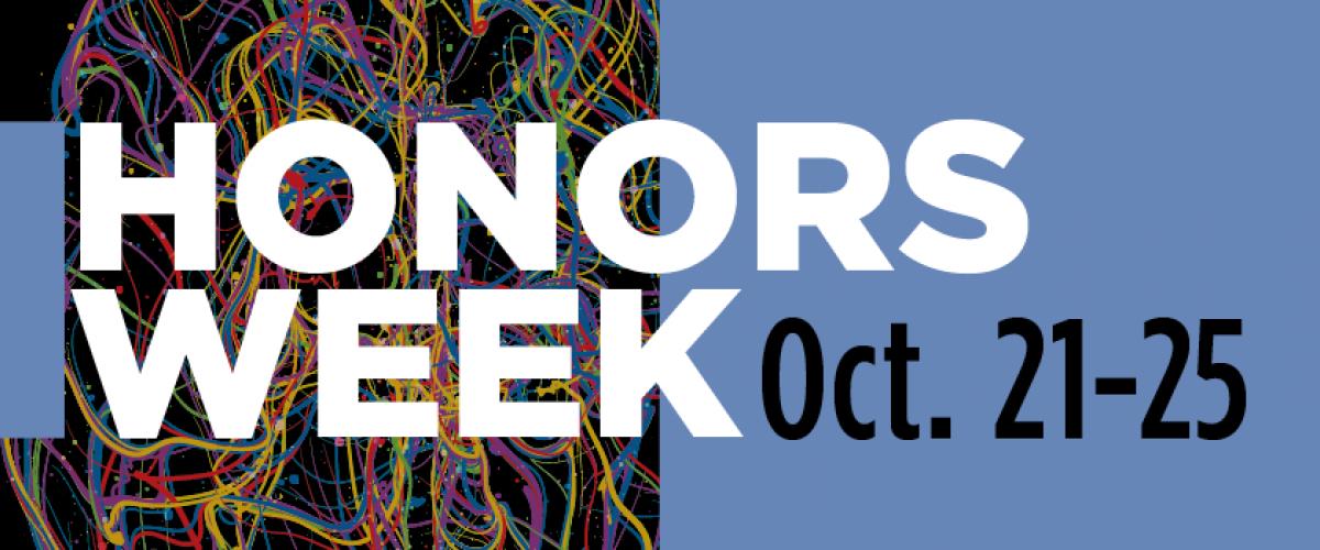 Honors Week - October 21-25