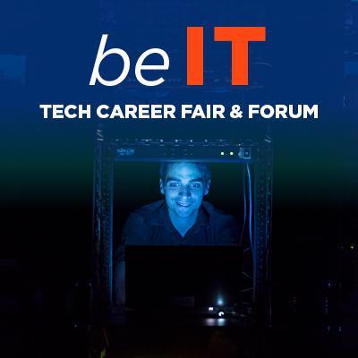 Be IT Tech Career Fair & Forum
