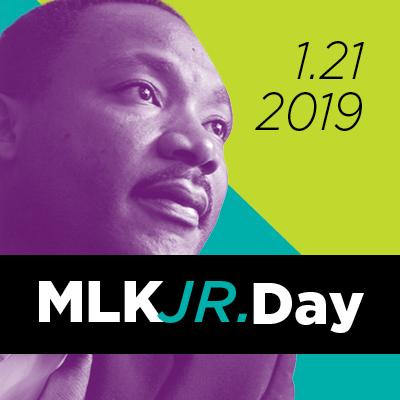 1.21.19 MLK Jr. Day
