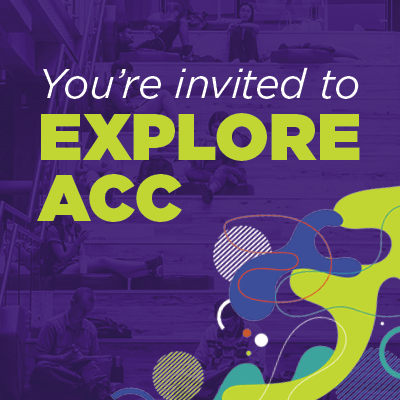 You're Invited to Explore ACC