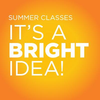 Summer Classes:  A bright idea.