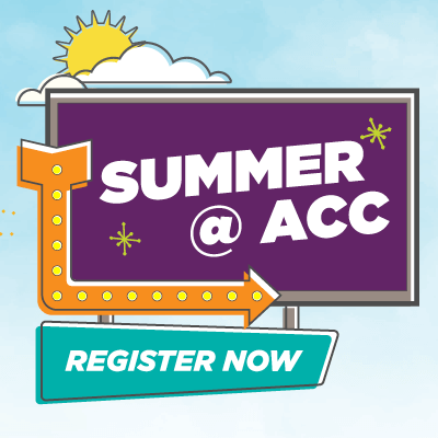 Summer @ ACC - Register Now