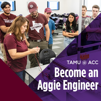 TAMU @ ACC Become an Aggie Engineer