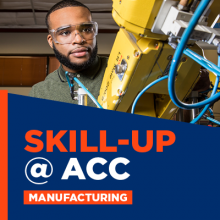 Skill-up at ACC with Manufacturing Programs