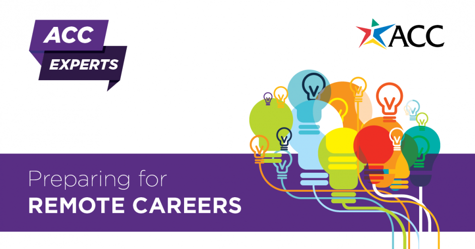 ACC Experts Preparing for Remote Careers