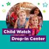 Child Watch Drop-in Center