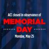 Memorial Day Closure Graphic
