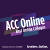 ACC Best Online Colleges Anywhere. Anytime.