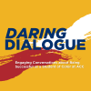 Daring Dialogue: Engaging Conversations about Being Successful as a Student of Color at ACC