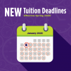 New Tuition Deadlines Effective Spring 2020