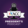 ACC President's Podcast