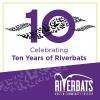 Celebrating Ten Years of Riverbats