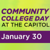 Community College Day at the Capitol, January 30