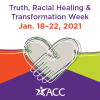 Truth Racial healing & Transformation Week Jan 18-22